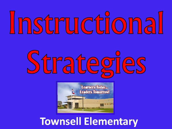 Townsell's Top 7 Instructional Strategies