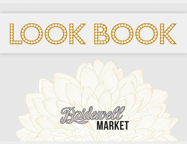 Bridewell Market Look Book