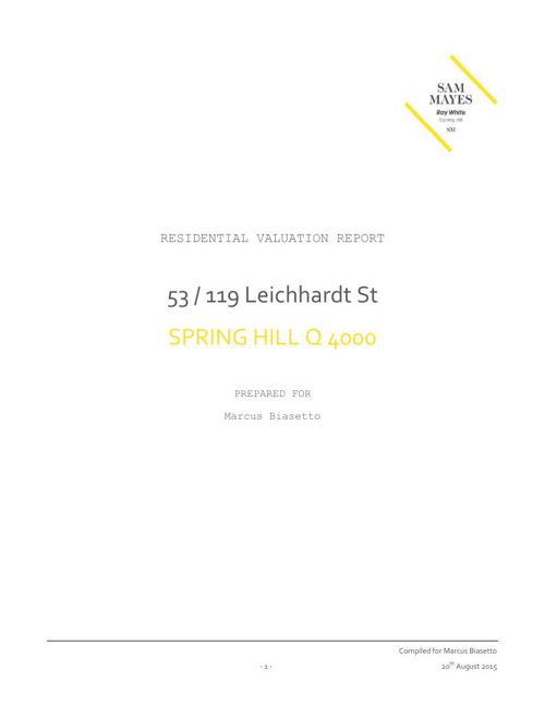 Residential Valuation Report_53-119 Leichhardt Street Spring Hil