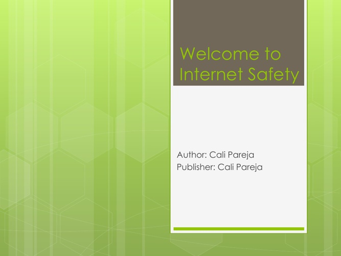 Welcome to Internet Safety