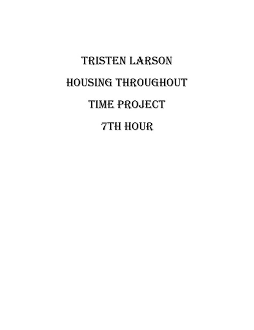 Larson Housing Throughout Time Project