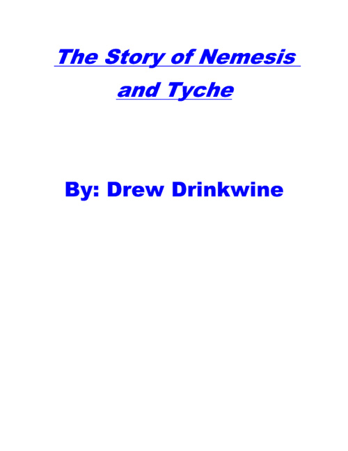 The Story of Nemesis and Tyche