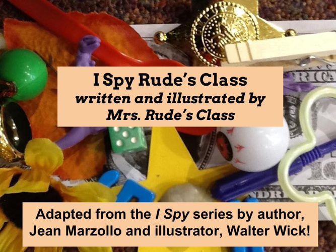 I Spy Ms. Rude's Class