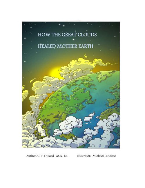 How The Great Clouds Healed Mother Earth