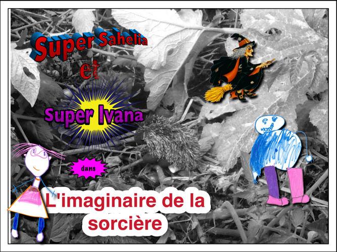 Super Sahelia et Super Ivana