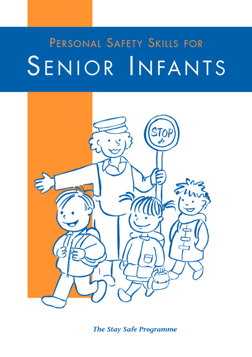 Stay Safe - lessons for Senior Infants