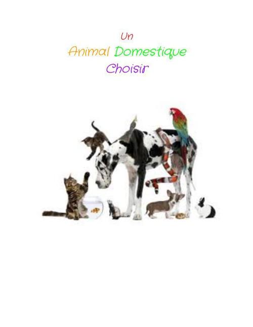 Un animal domestique chosir (French Book)
