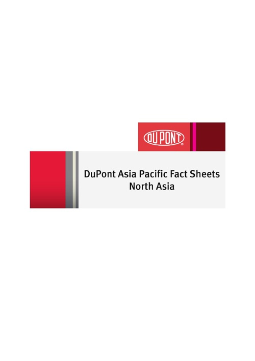 DuPont Asia Pacific Fact Sheets (North Asia)