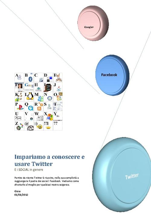 Impariamo a conoscere e usare Twitter
