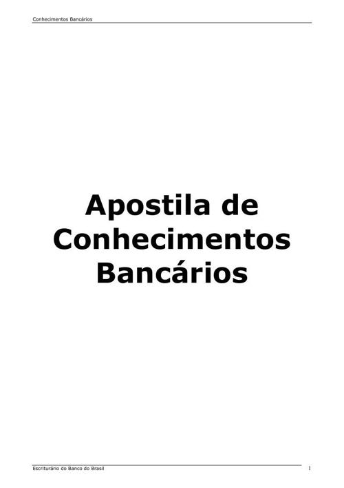 APOSTILA DE CONHECIMENTOS BANCÁRIOS
