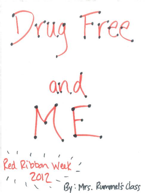 Mrs. Rummel Red Ribbon Week 2012
