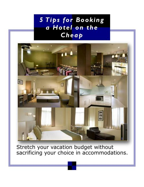 5 Tips for Booking a Hotel on the Cheap