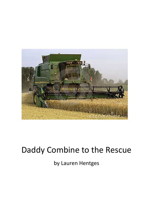 Daddy Combine to the Rescue