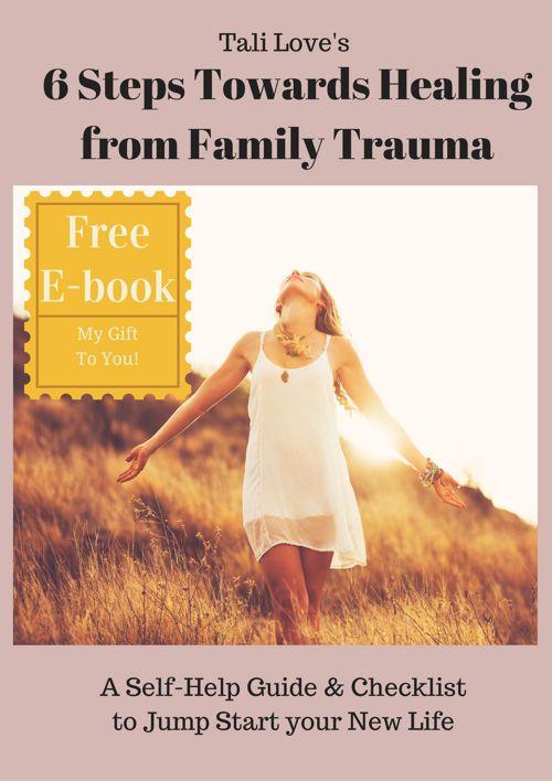 6 Steps Towards Healing Family Trauma E-book