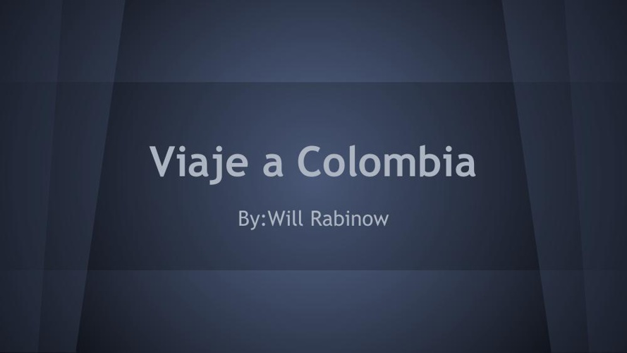 Colombia trip project