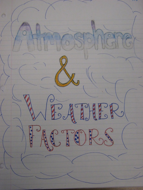 Atmosphere and Weather Factors