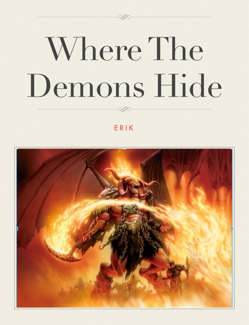 Where the demons hide
