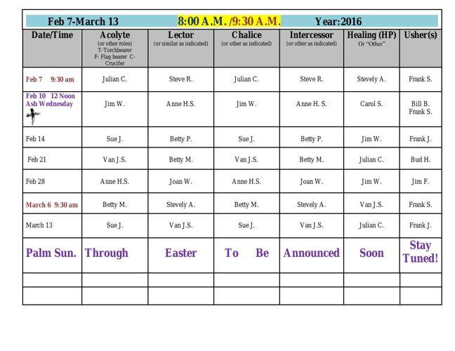 Feb 7-March 13 2016  10 30 am vol schedule