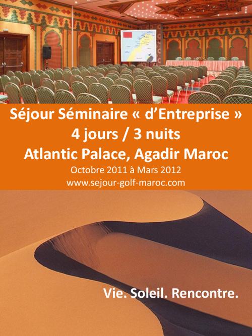 Séjour Séminaire d'Entreprise 4 jours Atlantic Palace Maroc