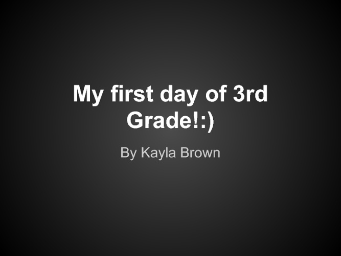 My first day of third grade!
