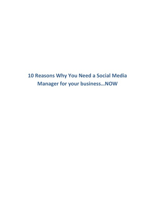 10 great reasons why you need a Social Media Manager