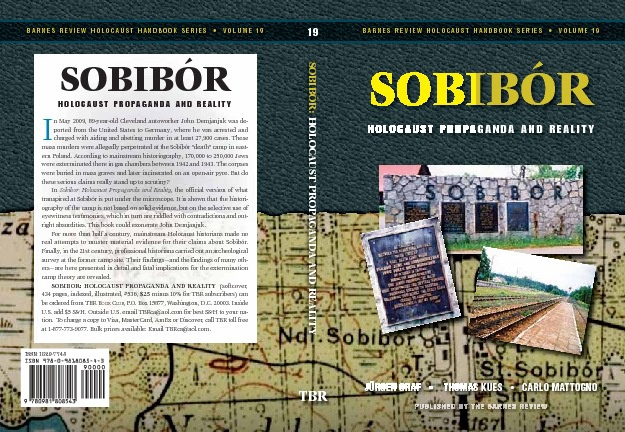 Sobibór - Holocaust Propaganda and Reality
