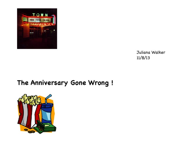 The Anniversary Gone Wrong