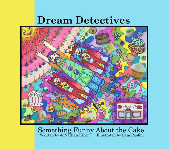 Dream Detectives: Something Funny About the Cake