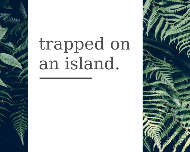 trapped on an island