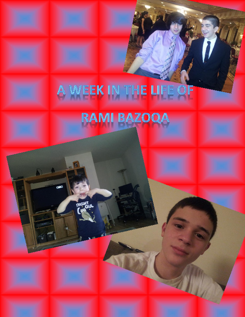 A Week In The LIfe Of Rami Bazoqa