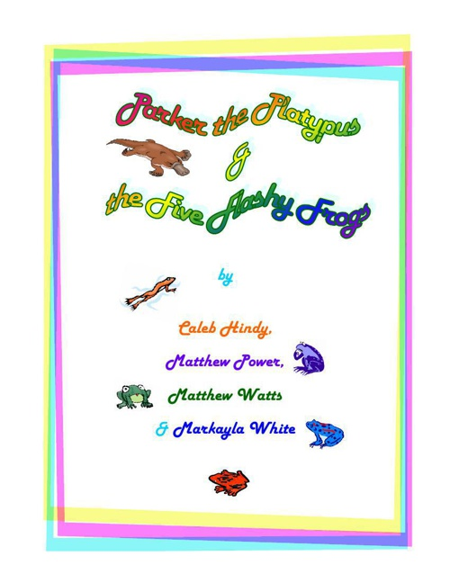 Parker the Platypus & the Five Flashy Frogs