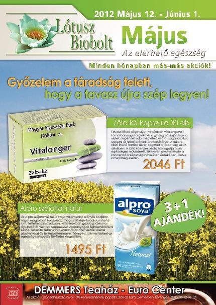 Lótusz Biobolt - Május