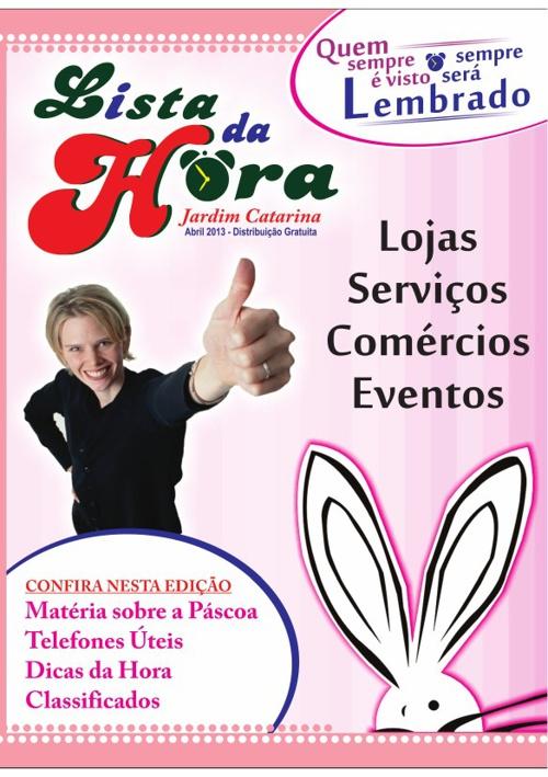 REVISTA LISTA DA HORA -  ABRIL - 2013 - Jardim Catarina - SG