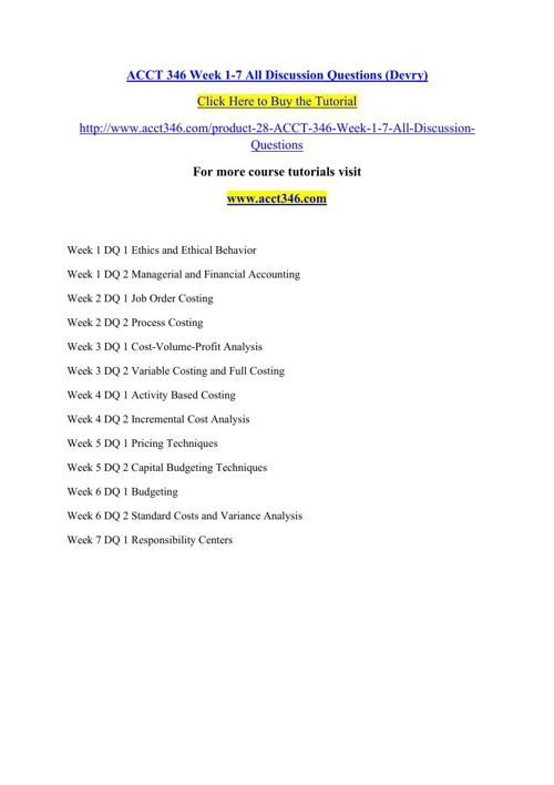 ACCT 346 Week 1-7 All Discussion Questions (Devry)