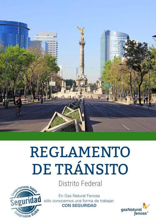 Reglamento de Tránsito del Distrito Federal.