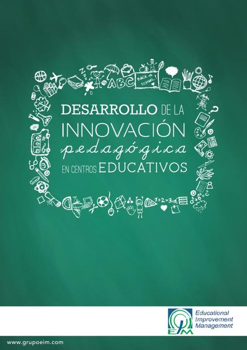 Desarrollo de la Innovación Pedagógica en Centros Educativos