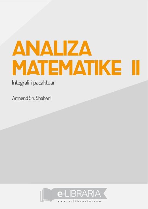 ANALIZA MATEMATIKE II | INTEGRALI I PACAKTUAR