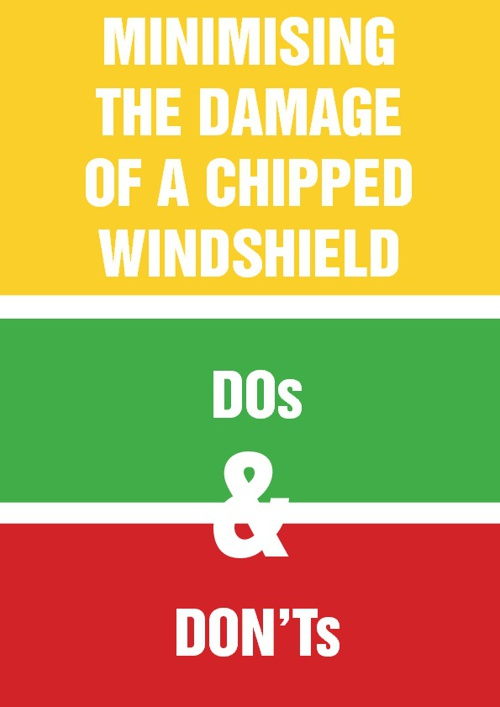 Minimising the damage of a chipped windshield dos and don'ts