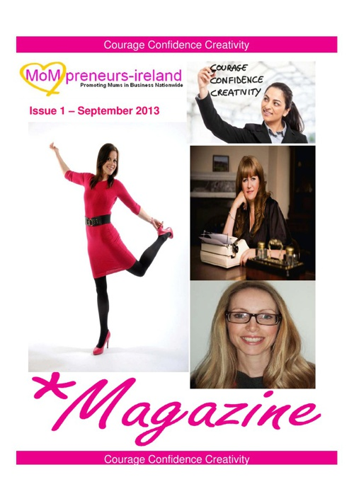 Mompreneursireland Magazine Issue 1 September 2013