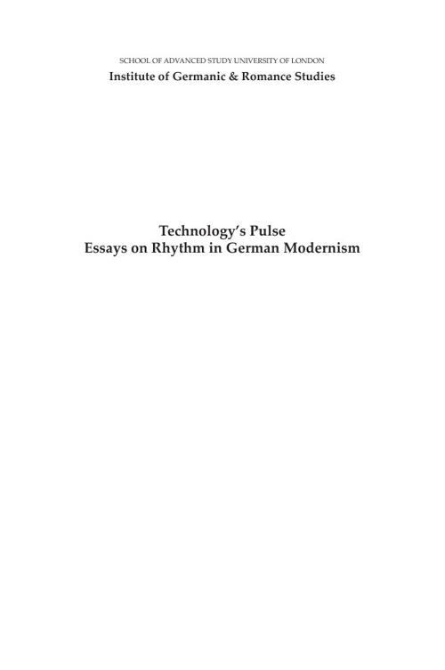 Cowan - Technology's Pulse. Essays on Rhythm in German Modernism