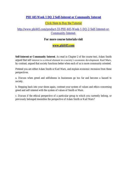 PHI 445 Week 1 DQ 2 Self-Interest or Community Interest