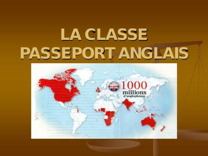 LA CLASSE PASSEPORT ANGLAIS
