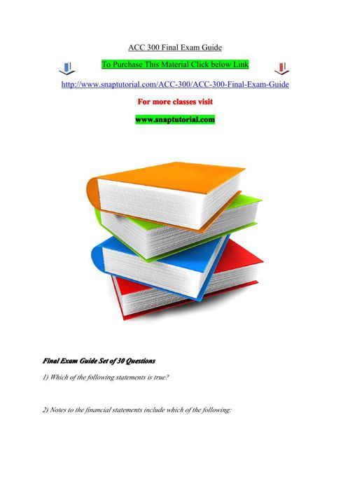 ACC 300 Final Exam Guide