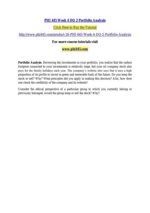 PHI 445 Week 4 DQ 2 Portfolio Analysis
