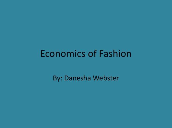 Economics of Fashion