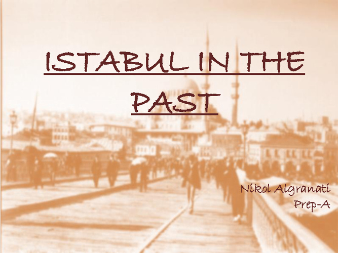 ISTANBUL IN THE PAST