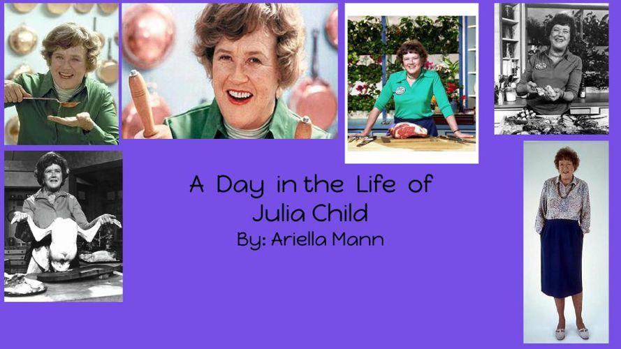 A Day in the Life of Julia Child
