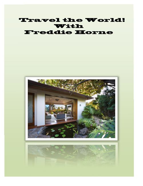 TRAVEL THE WORLD WITH FREDDIE HORNE!