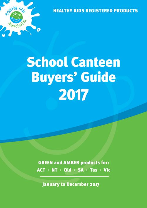 2017 Healthy Kids School Canteen Buyers' Guide