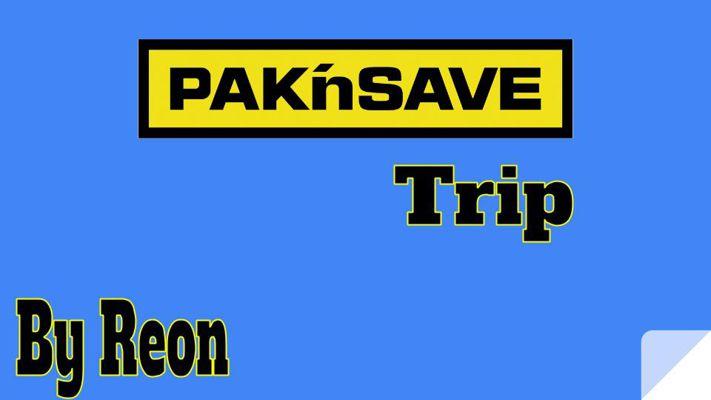 Pak'nSave Trip